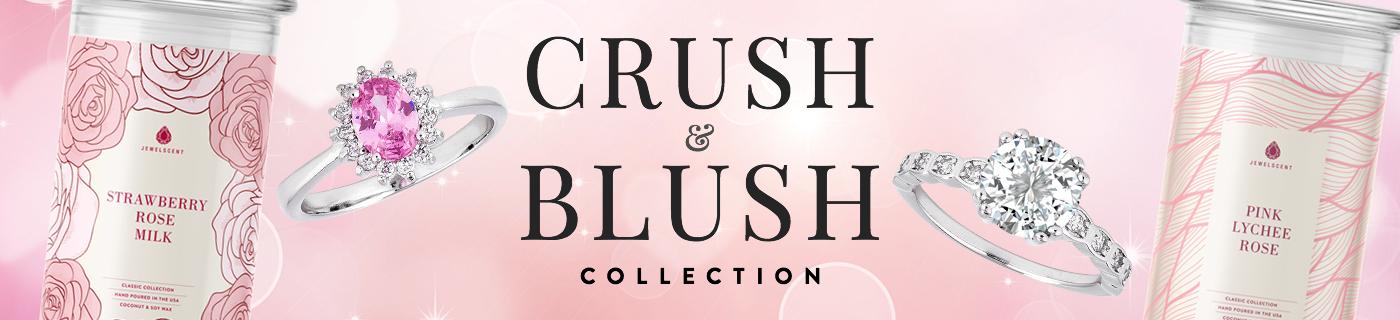 Crush & Blush